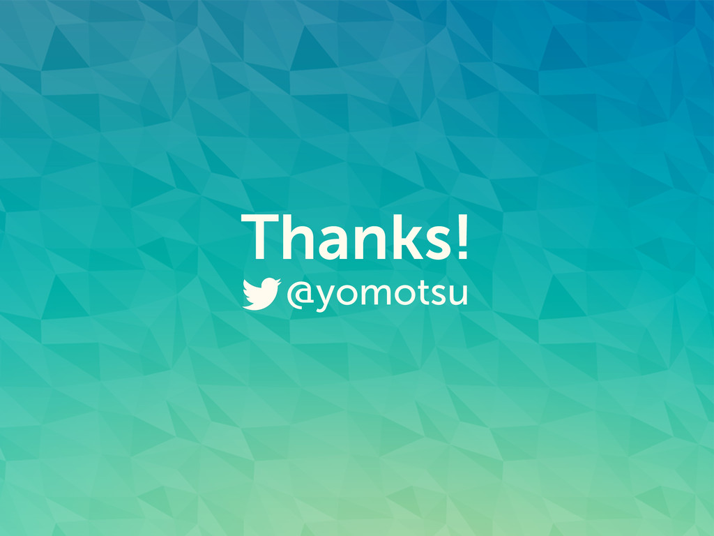 Thanks! @yomotsu