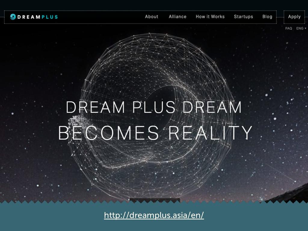 http://dreamplus.asia/en/