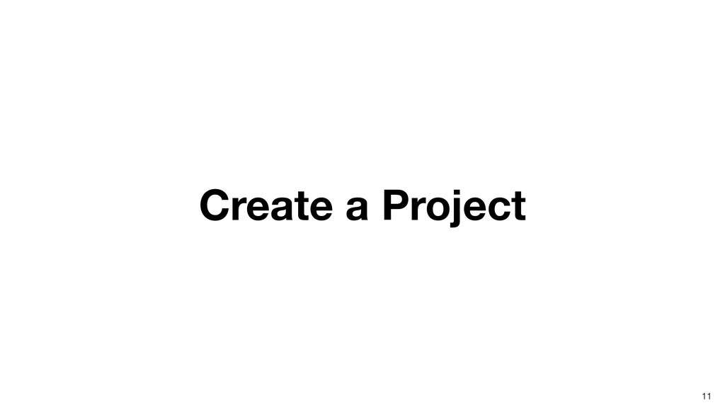 Create a Project 11
