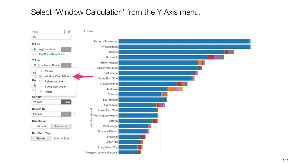 141 Select 'Window Calculation' from the Y Axis...