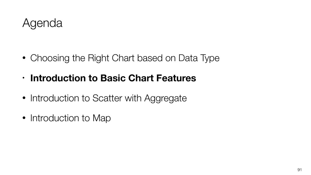 Agenda • Choosing the Right Chart based on Data...