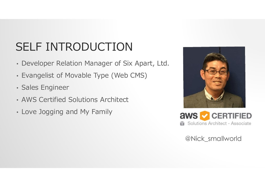 SELF INTRODUCTION • Developer Relation Manager ...