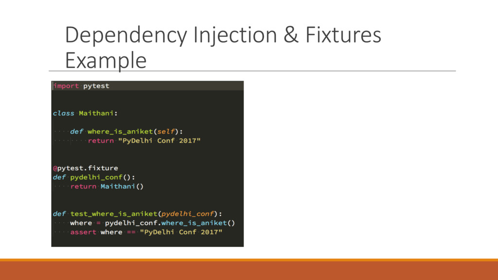 Dependency Injection & Fixtures Example