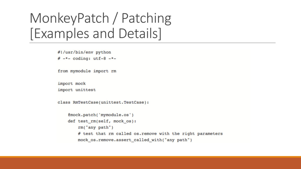 MonkeyPatch / Patching [Examples and Details]