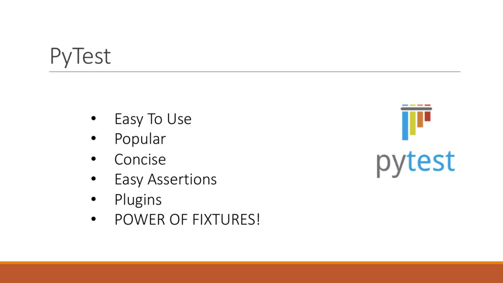 PyTest • Easy To Use • Popular • Concise • Easy...