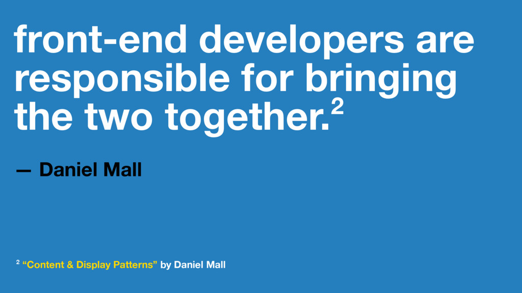 front-end developers are responsible for bringi...