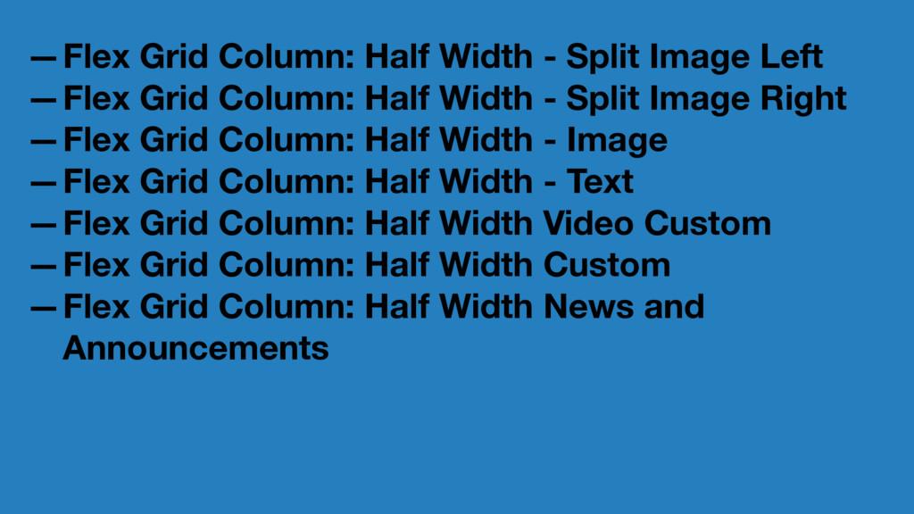 —Flex Grid Column: Half Width - Split Image Lef...
