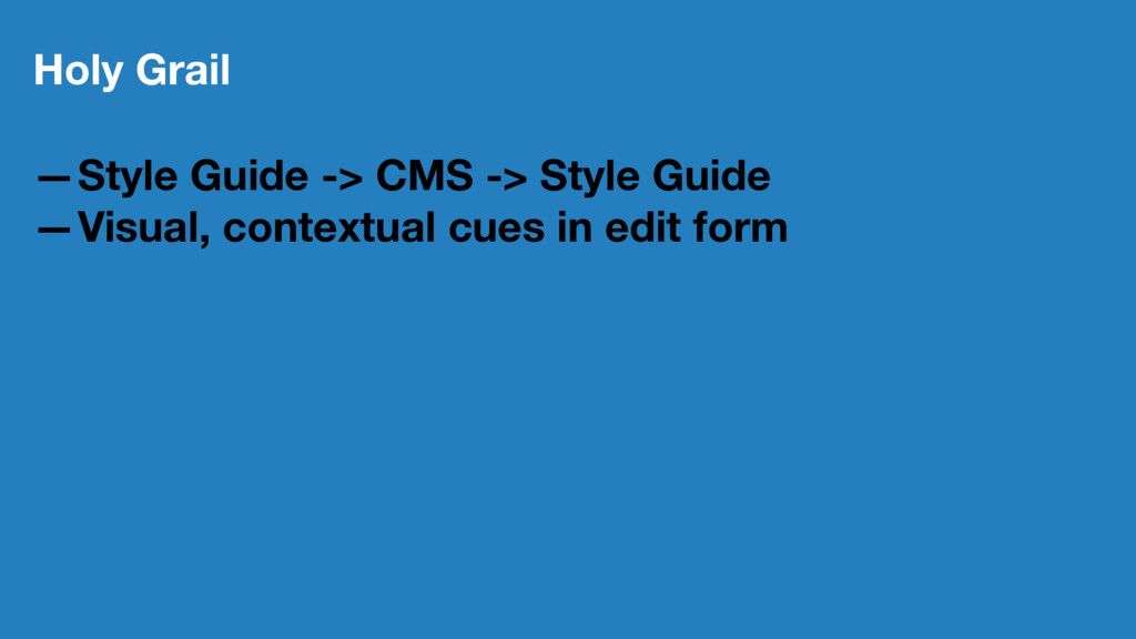 Holy Grail —Style Guide -> CMS -> Style Guide —...