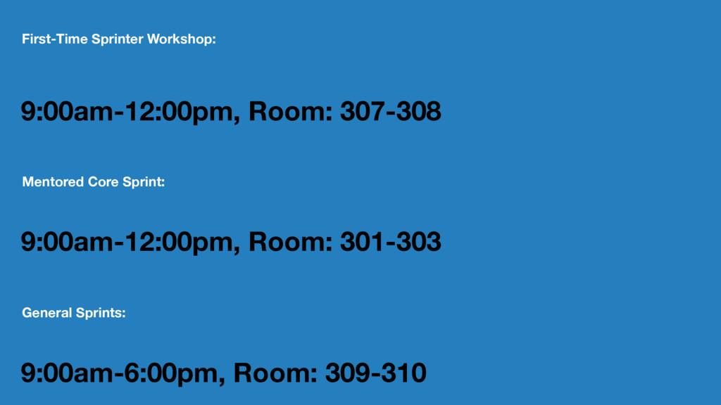 First-Time Sprinter Workshop: 9:00am-12:00pm, R...