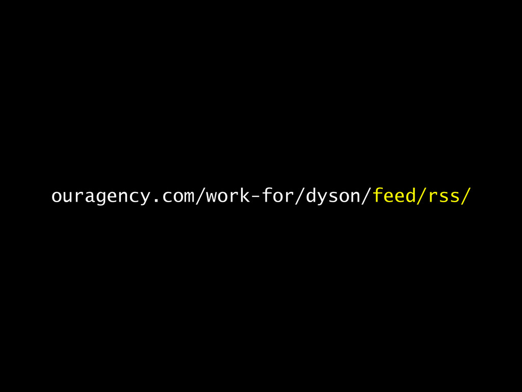 ouragency.com/work-for/dyson/feed/rss/