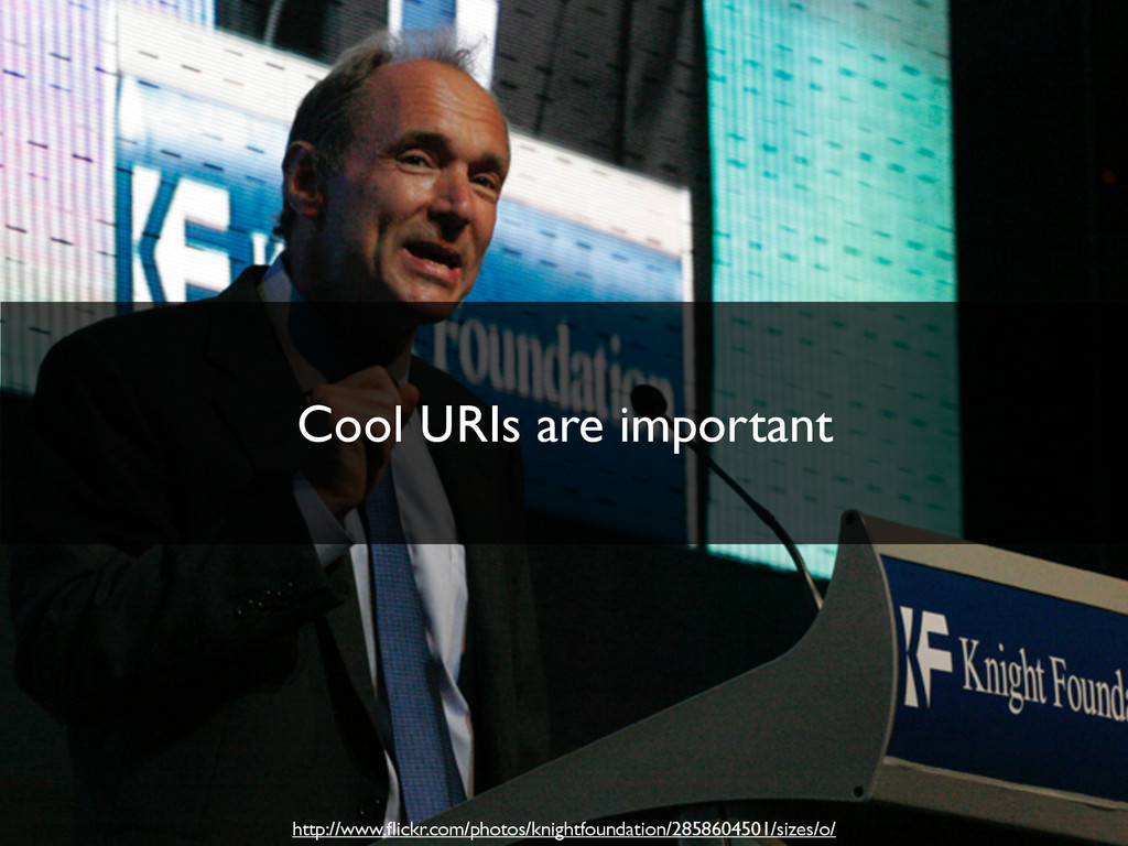 Cool URIs are important http://www.flickr.com/ph...
