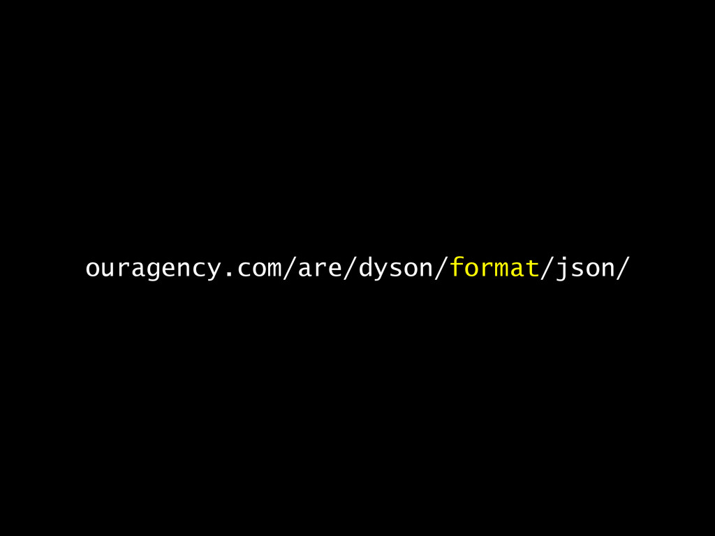 ouragency.com/are/dyson/format/json/