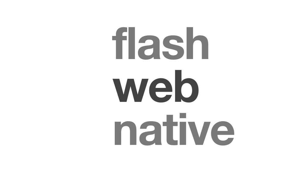web flash native