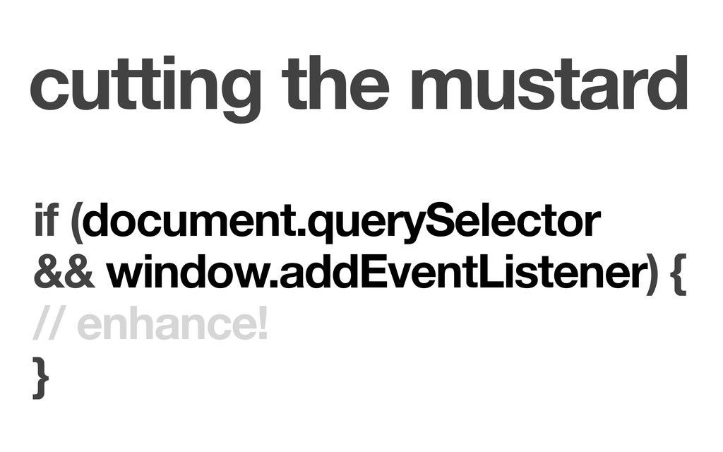cutting the mustard if (document.querySelector ...