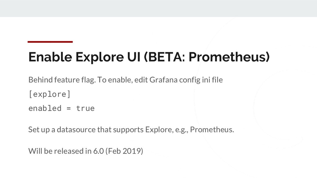 Enable Explore UI (BETA: Prometheus) Behind fea...