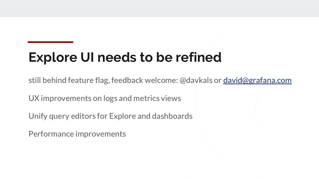 Explore UI needs to be refined still behind fea...