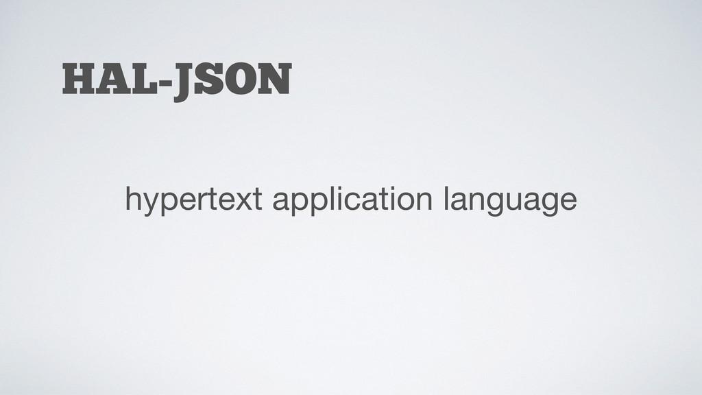 HAL-JSON hypertext application language