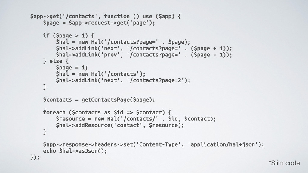 $app->get('/contacts', function () use ($app) {...