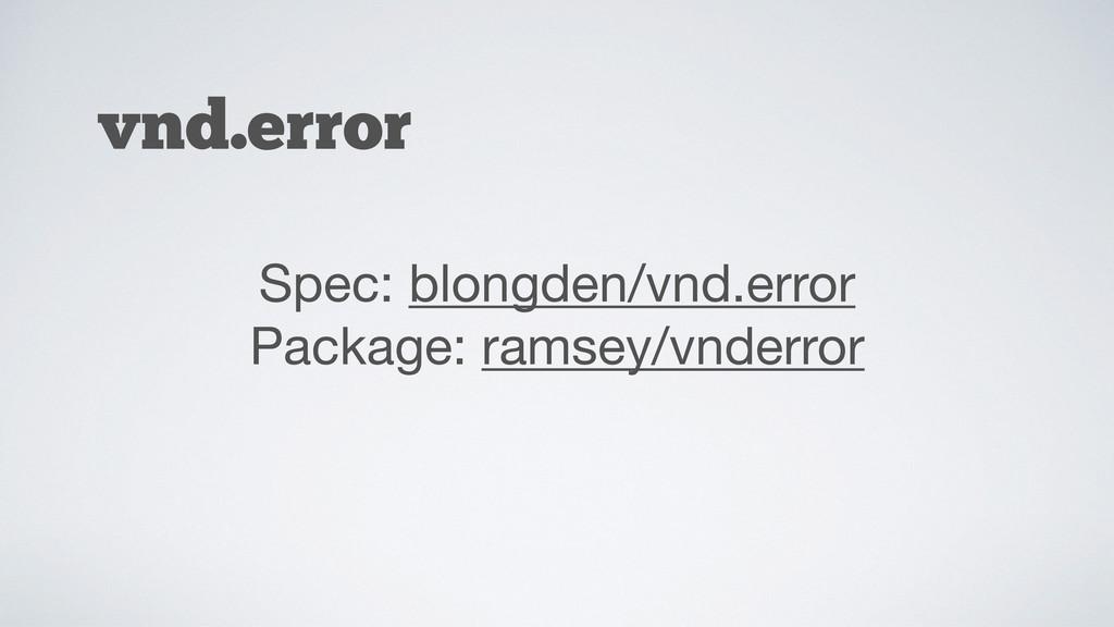 vnd.error Spec: blongden/vnd.error  Package: ra...