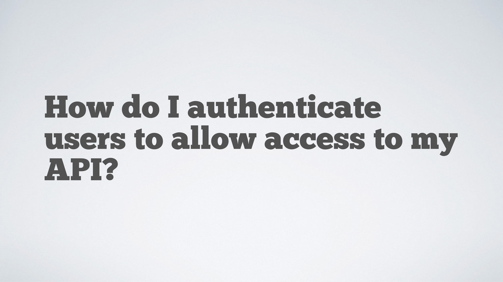 How do I authenticate users to allow access to ...