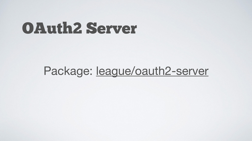 OAuth2 Server Package: league/oauth2-server