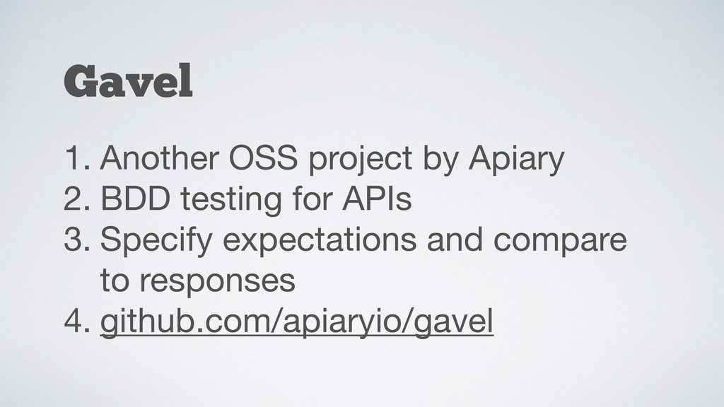 1. Another OSS project by Apiary  2. BDD testin...