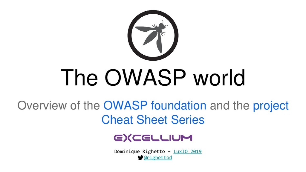 The OWASP world Overview of the OWASP foundatio...