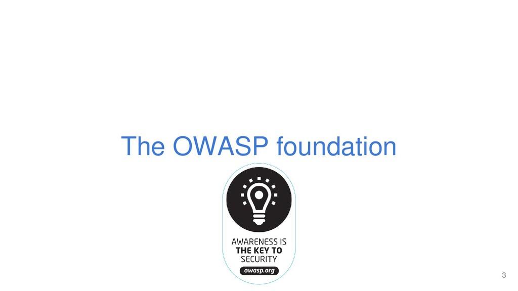 The OWASP foundation 3