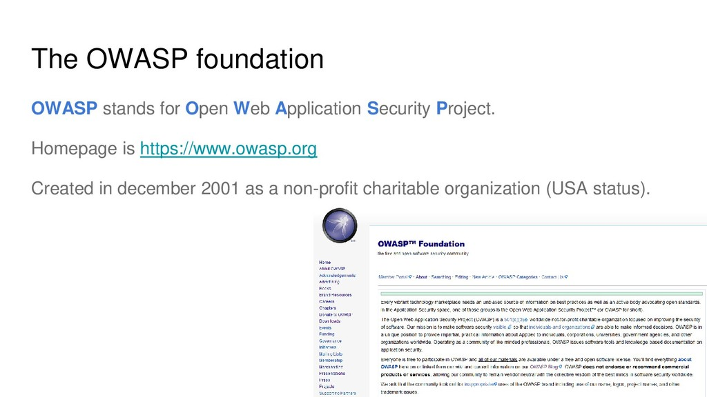 The OWASP foundation OWASP stands for Open Web ...