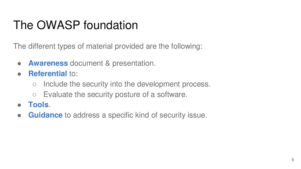 The OWASP foundation The different types of mat...