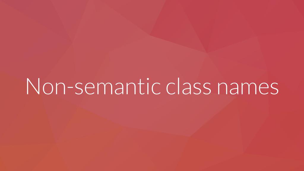 Non-semantic class names
