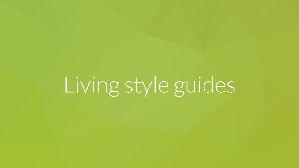 Living style guides