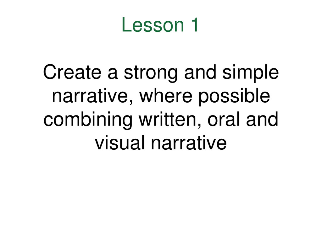 Lesson 1 Create a strong and simple narrative, ...