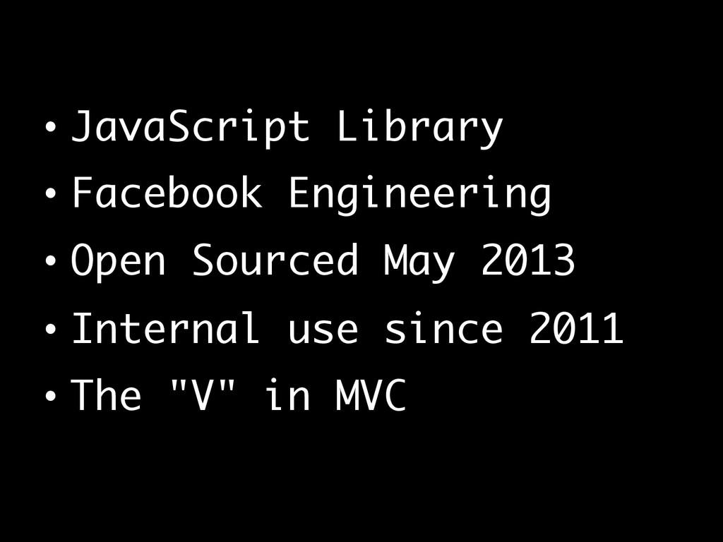 • JavaScript Library • Facebook Engineering •...