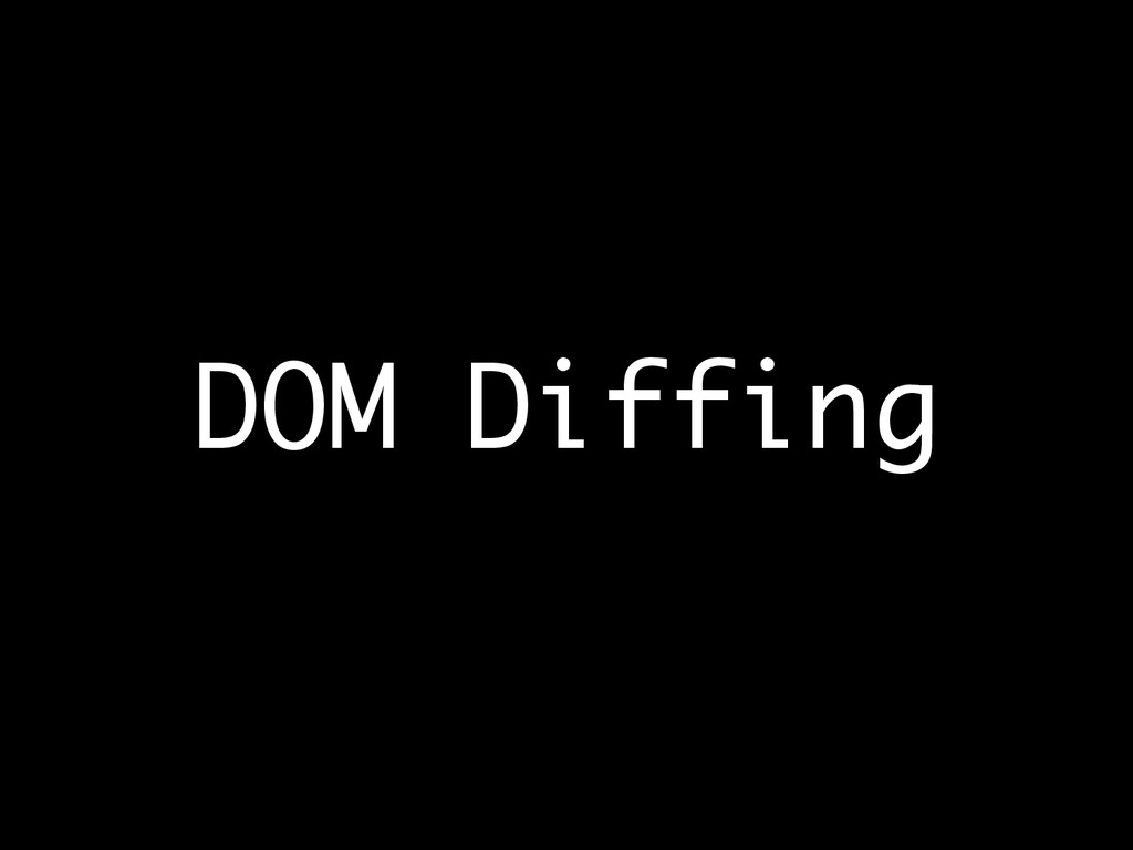 DOM Diffing