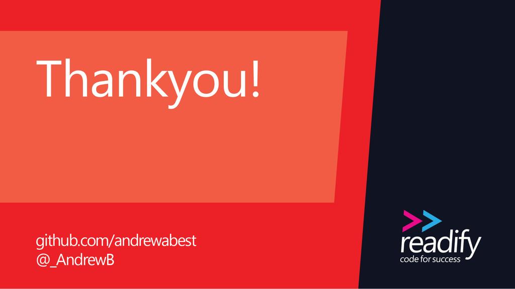 Thankyou! github.com/andrewabest @_AndrewB