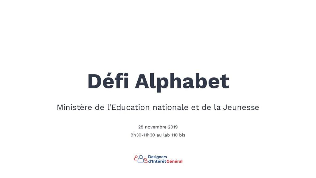 Défi Alphabet Ministère de l'Education nationale...