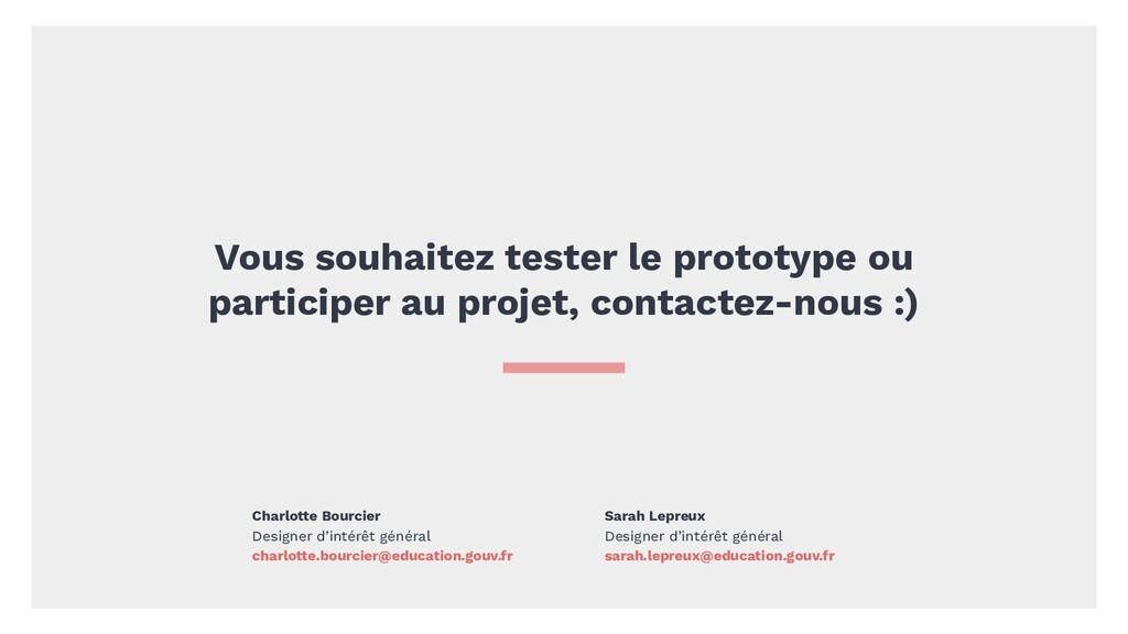 Vous souhaitez tester le prototype ou participe...
