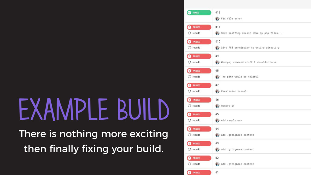 EXAMPLE BUILD There is nothing more exciting th...