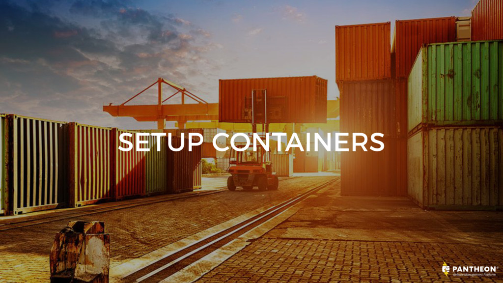 SETUP CONTAINERS