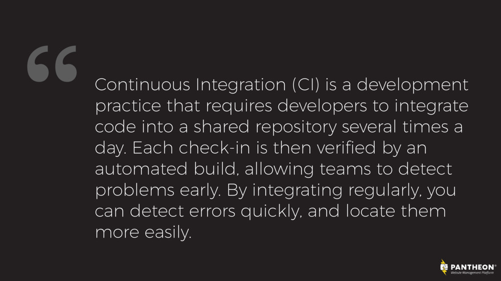 """Continuous Integration (CI) is a development p..."