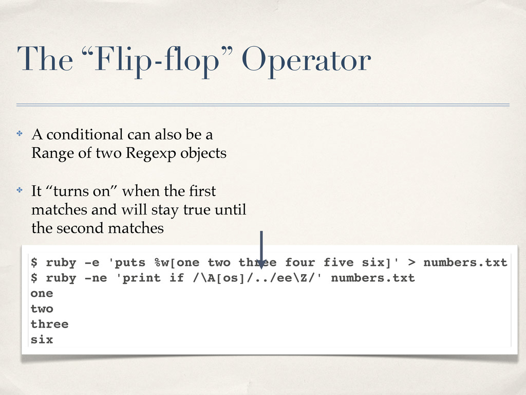 """The """"Flip-flop"""" Operator ✤ A conditional can al..."""