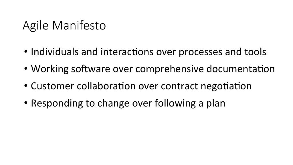 Agile Manifesto •Individuals and inter...