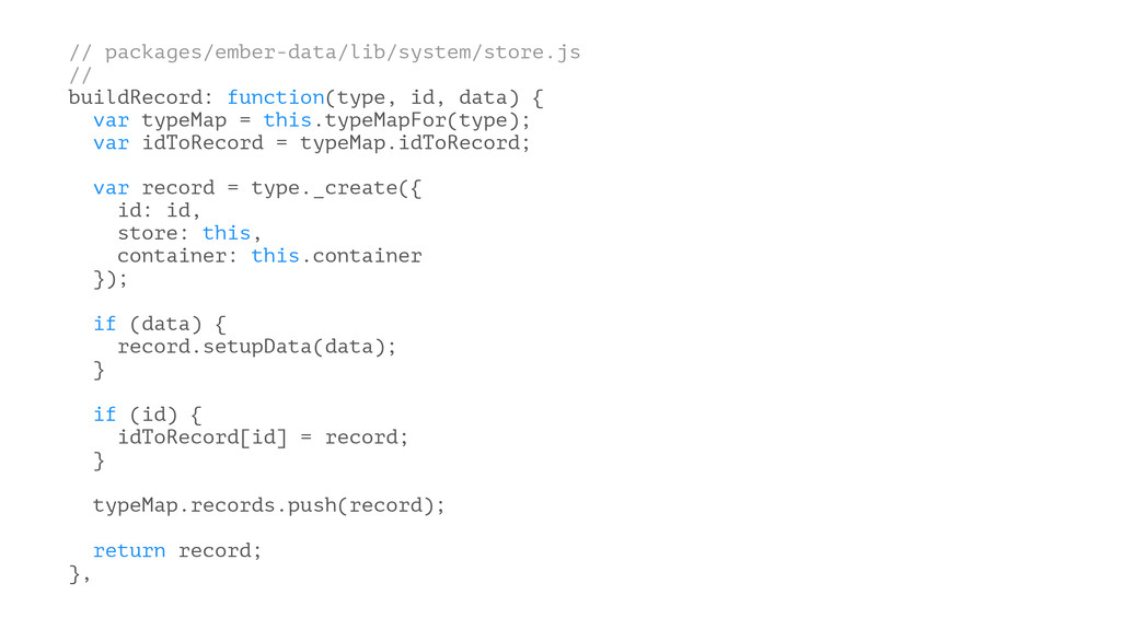 // packages/ember-data/lib/system/store.js // b...