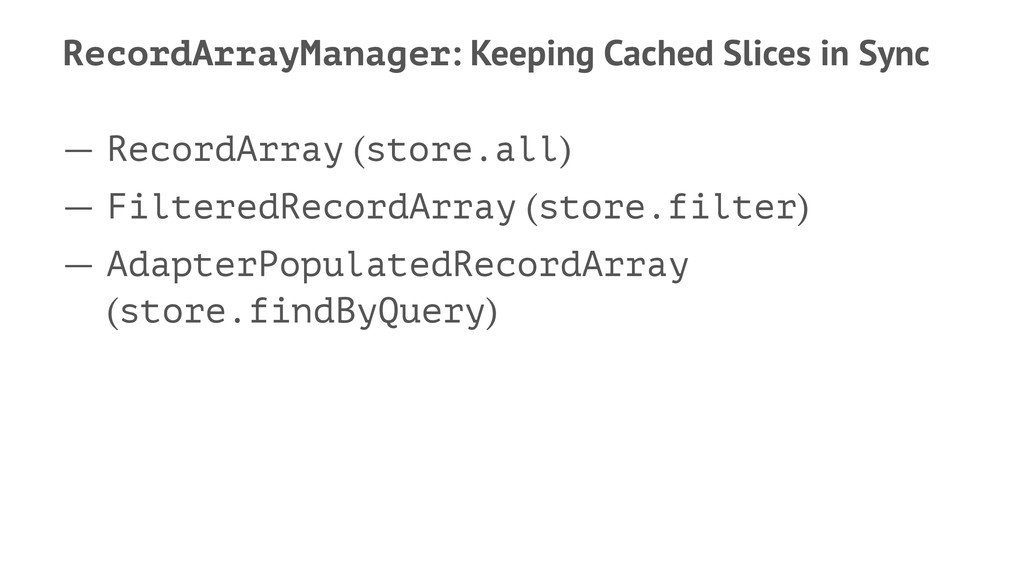 RecordArrayManager: Keeping Cached Slices in Sy...