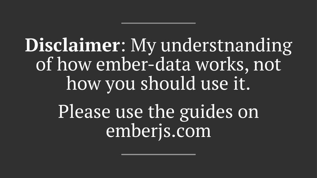 Disclaimer: My understnanding of how ember-data...