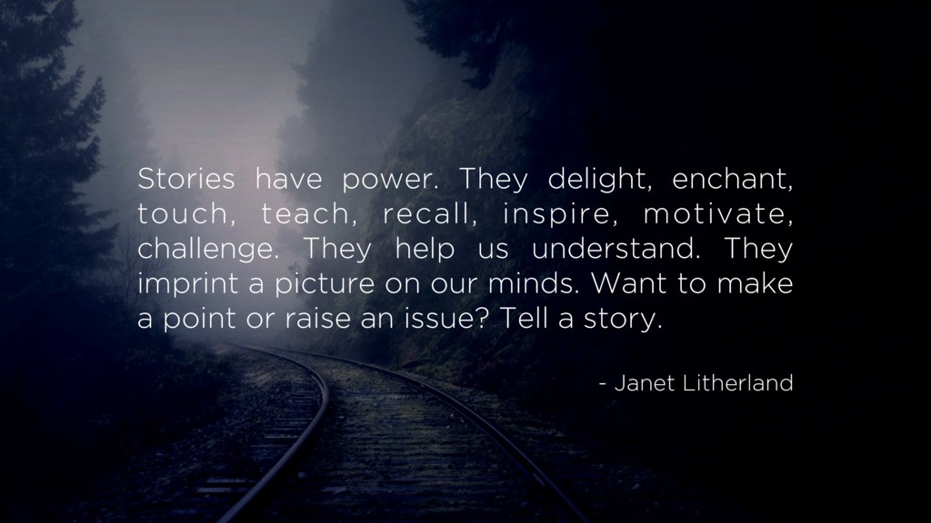 Stories have power. They delight, enchant, touc...