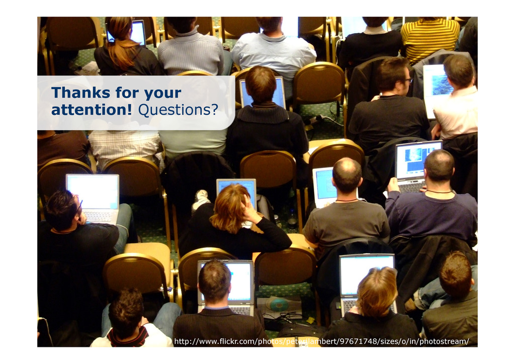 Thanks for your attention! Questions? http://ww...