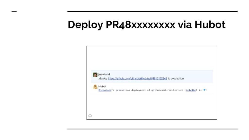 Deploy PR48xxxxxxxx via Hubot