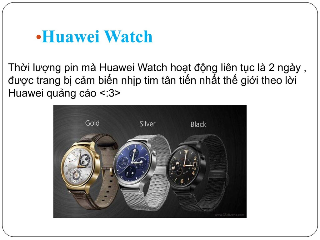 •Huawei Watch Thời lượng pin mà Huawei Watch ho...